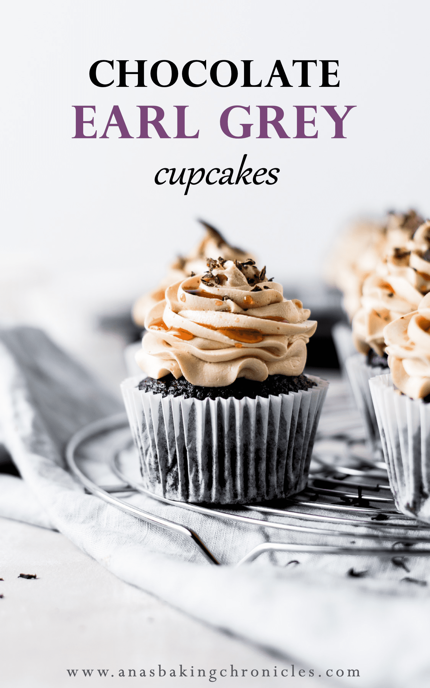 Rich and moist chocolate cupcakes paired with delicious, silky Earl Grey buttercream frosting and drizzled with homemade Earl Grey sugar syrup. ⎪www.anasbakingchronicles.com
